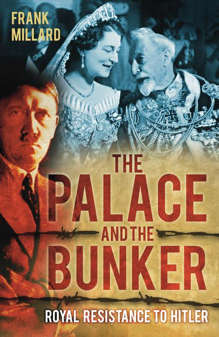 The Palace and the Bunker EB9780752477817