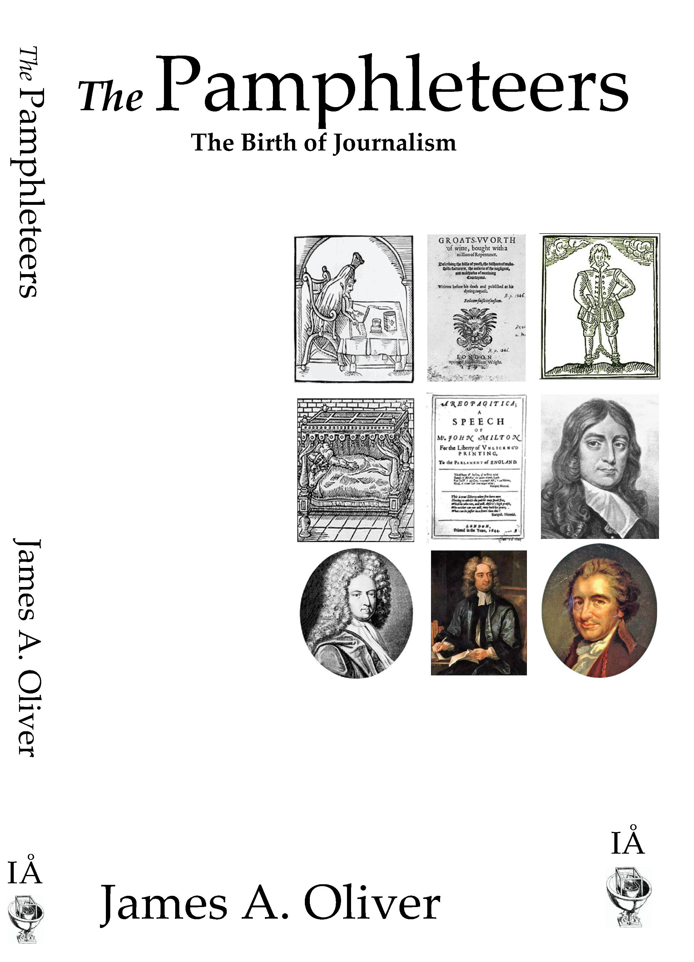 The Pamphleteers: The Birth of Journalism EB9780955183461