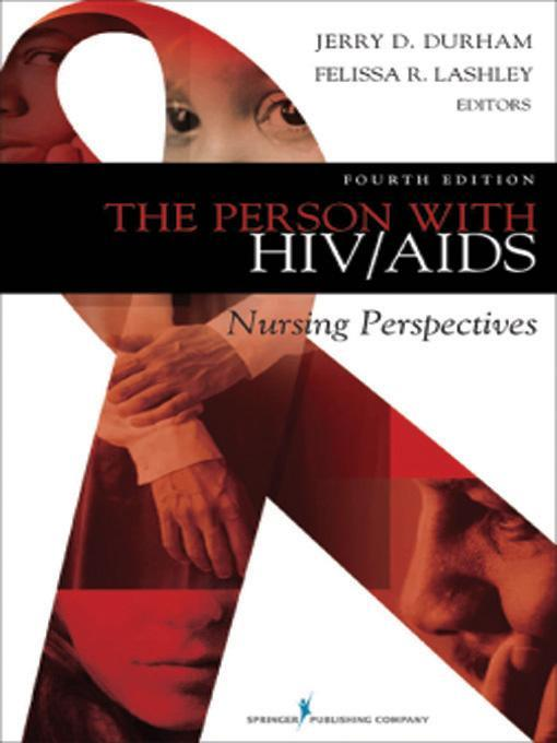 The Person with HIV/AIDS: Nursing Perspectives, Fourth Edition EB9780826121387