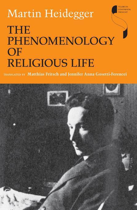 The Phenomenology of Religious Life EB9780253004499