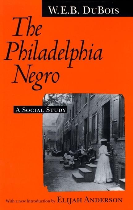 The Philadelphia Negro EB9780812201802