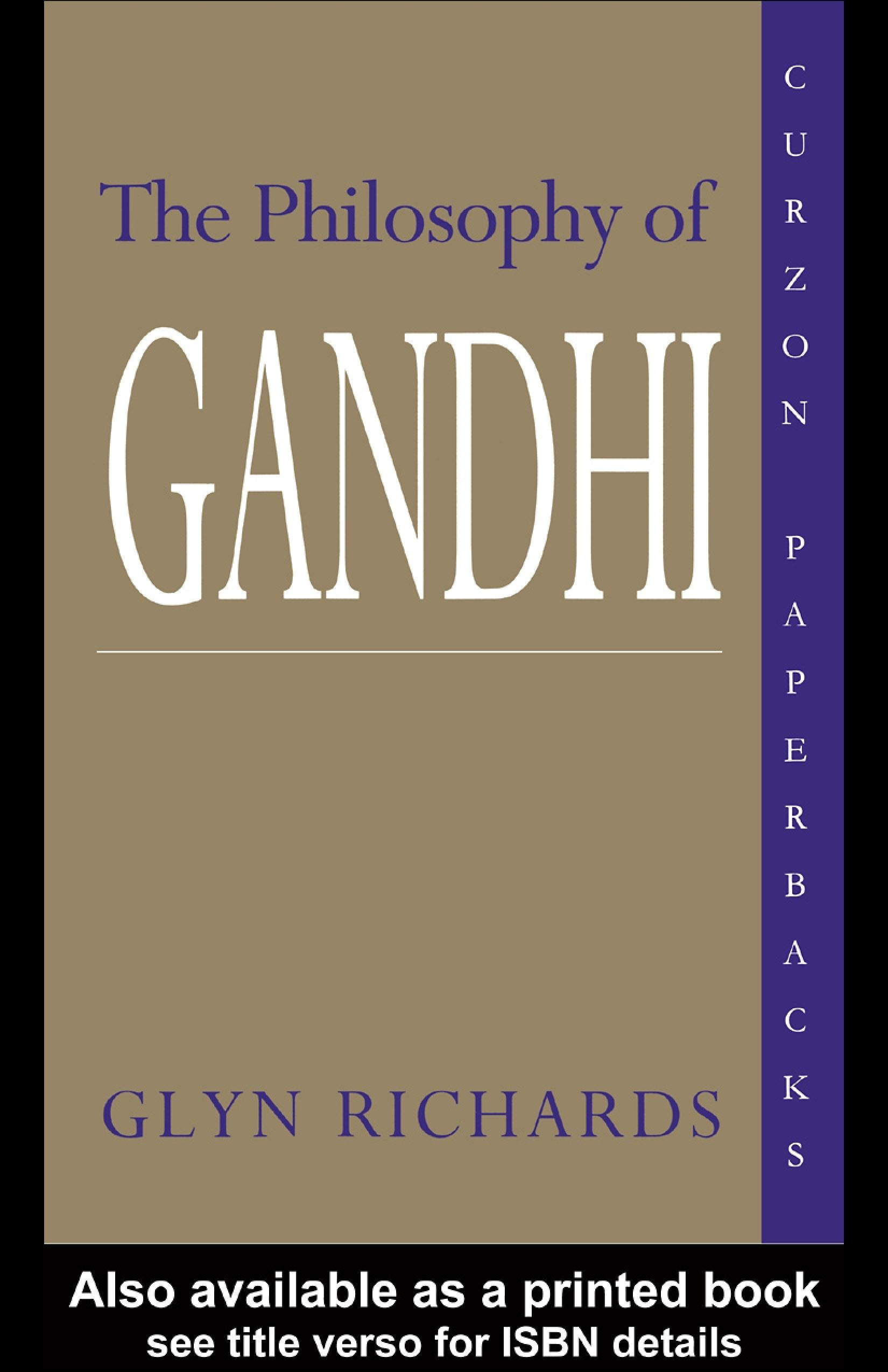 The Philosophy of Gandhi: A Study of his Basic Ideas EB9780203989654