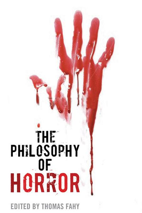 The Philosophy of Horror EB9780813173702