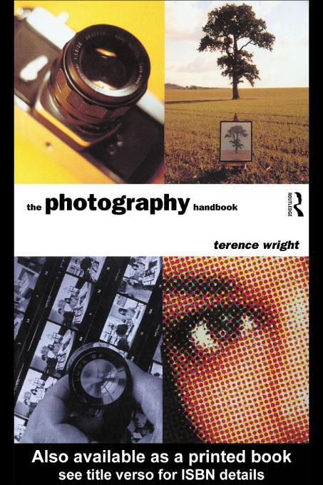 The Photography Handbook EB9780203067673