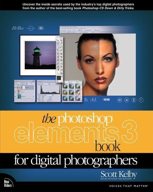 The Photoshop Elements 3 Book for Digital Photographers EB9780132933087