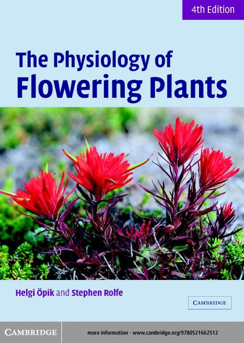 The Physiology of Flowering Plants EB9780511111709