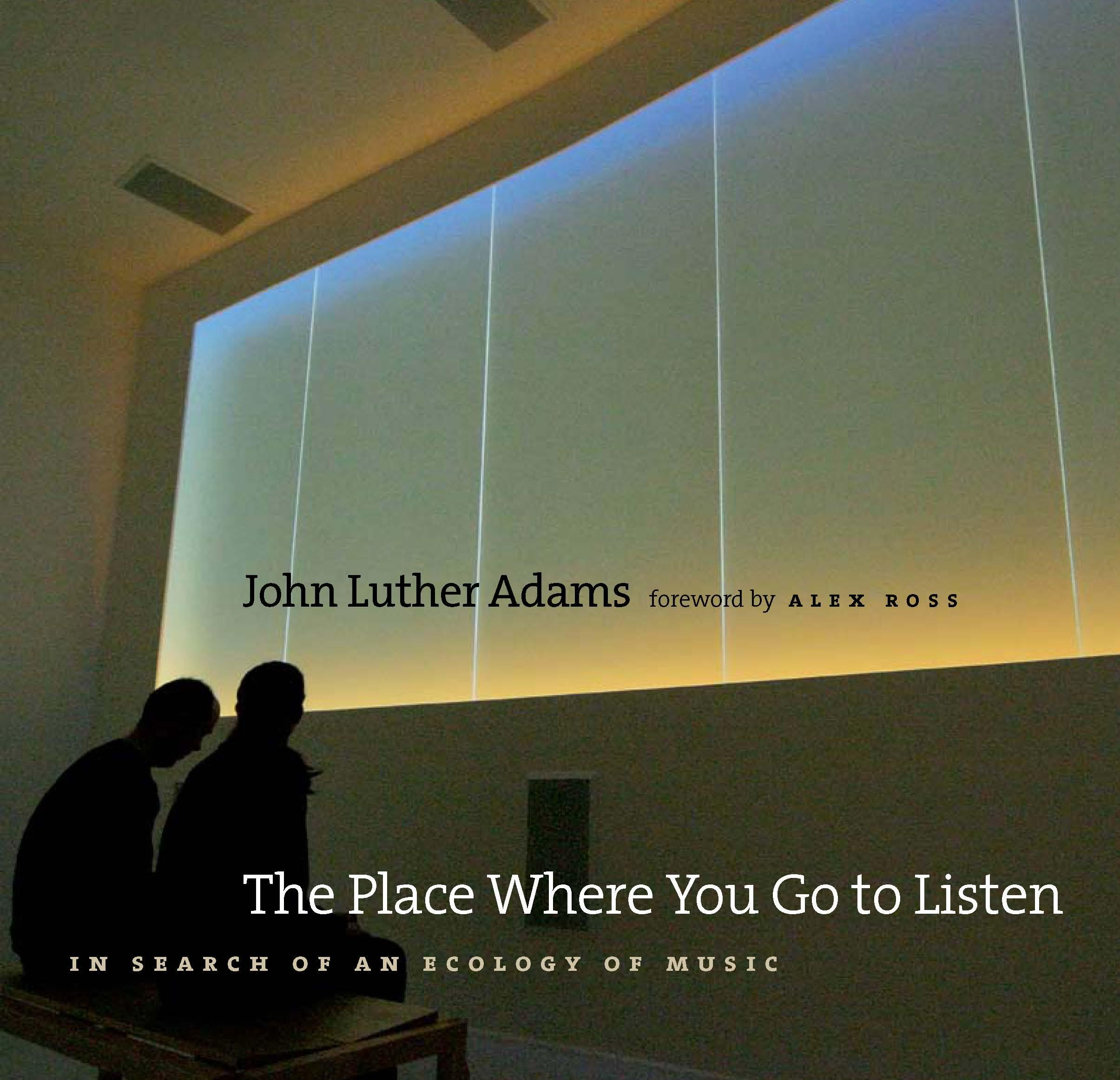 The Place Where You Go to Listen: In Search of an Ecology of Music EB9780819569899