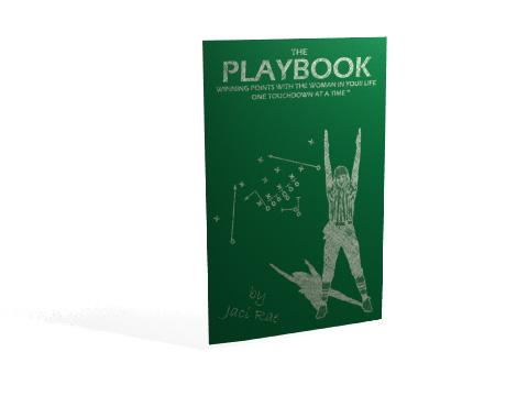 The Playbook Winning Points with the Woman in Your Life, One Touch down at a Time EB9780974622972