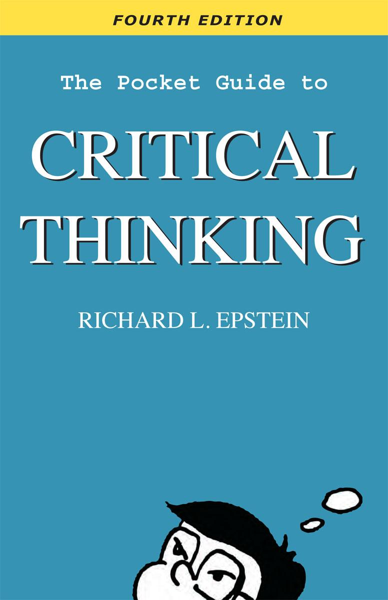 The Pocket Guide to Critical Thinking Fourth Edition EB9780981550787