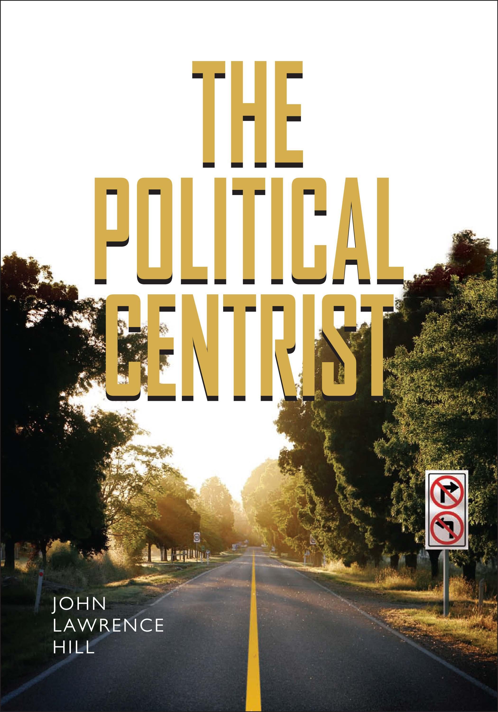 The Political Centrist EB9780826516701