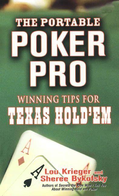 The Portable Poker Pro: Winning Tips For Texas Hold'em EB9780786032273