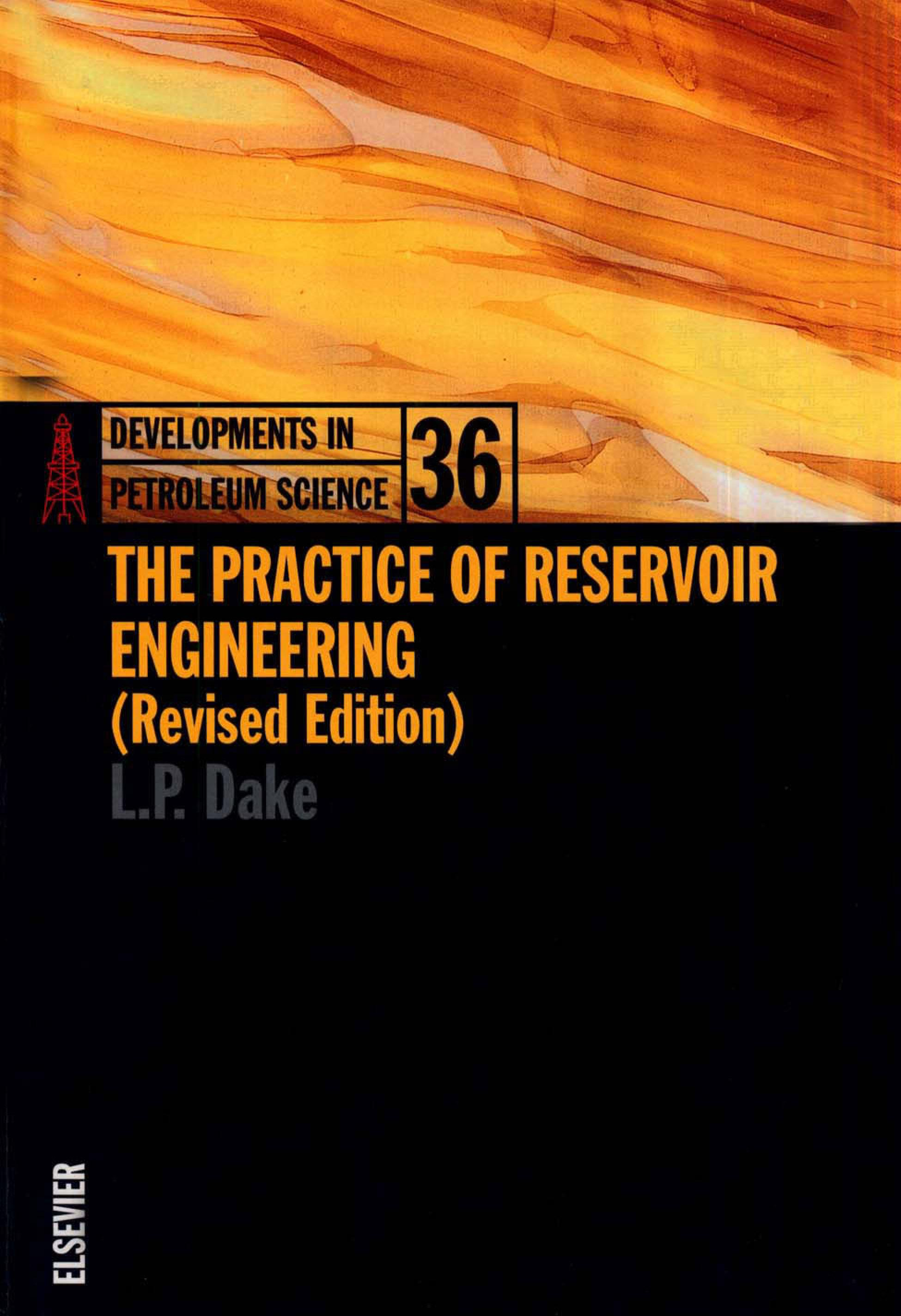 The Practice of Reservoir Engineering (Revised Edition) EB9780080574431