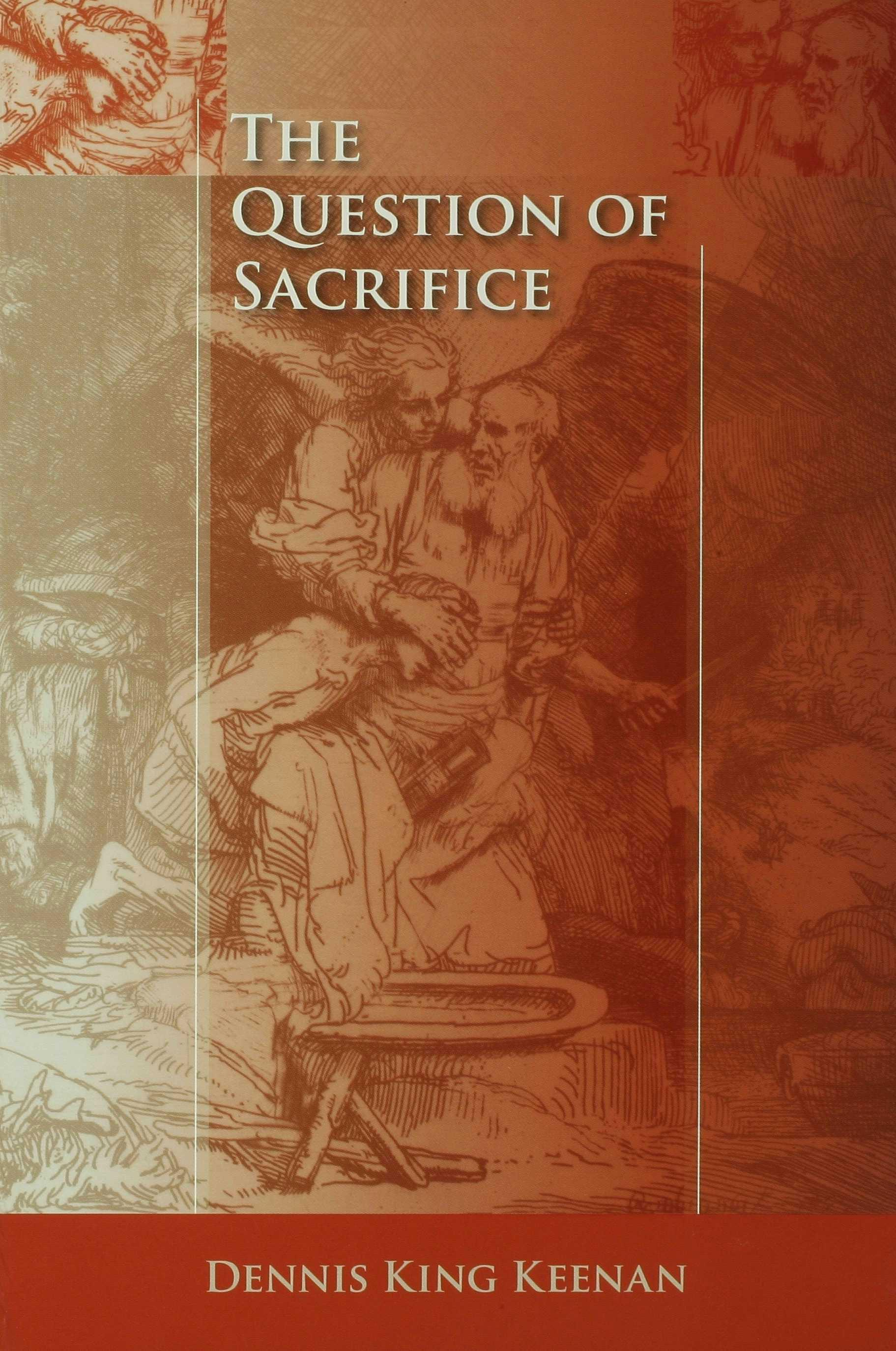 The Question of Sacrifice EB9780253110565