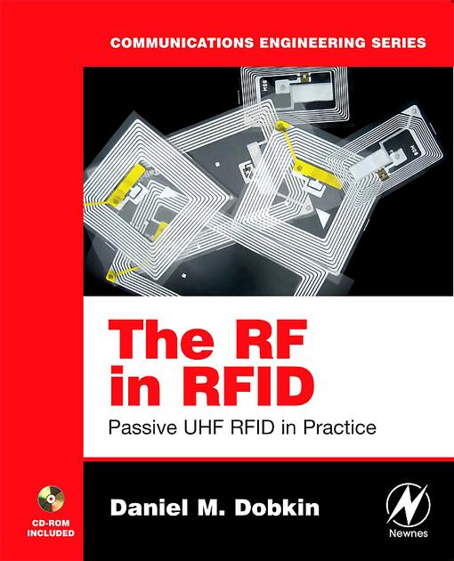The RF in RFID: Passive UHF RFID in Practice EB9780080554020