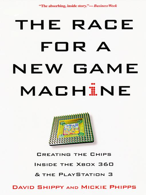 The Race For A New Game Machine EB9780806533698
