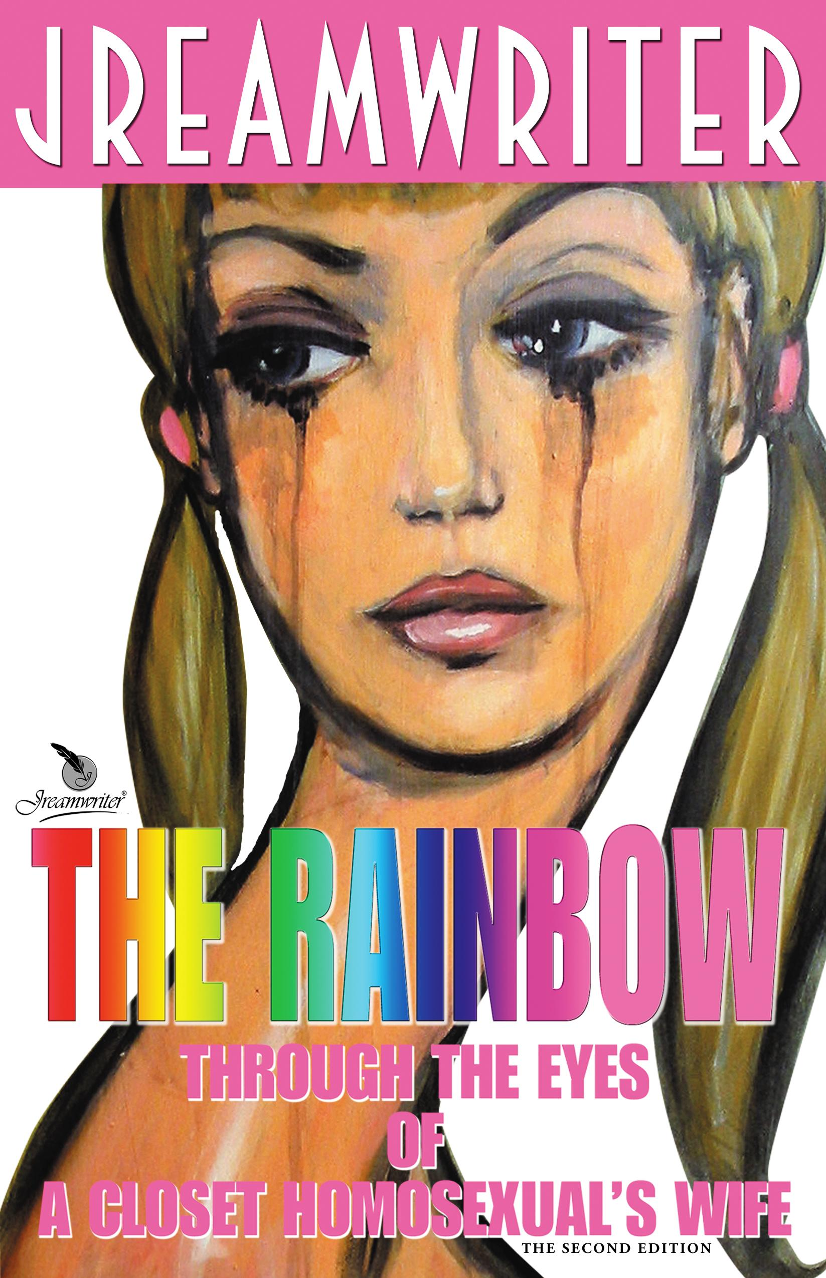 The Rainbow Through The Eyes of A Closet Homosexual's Wife EB9780982478943