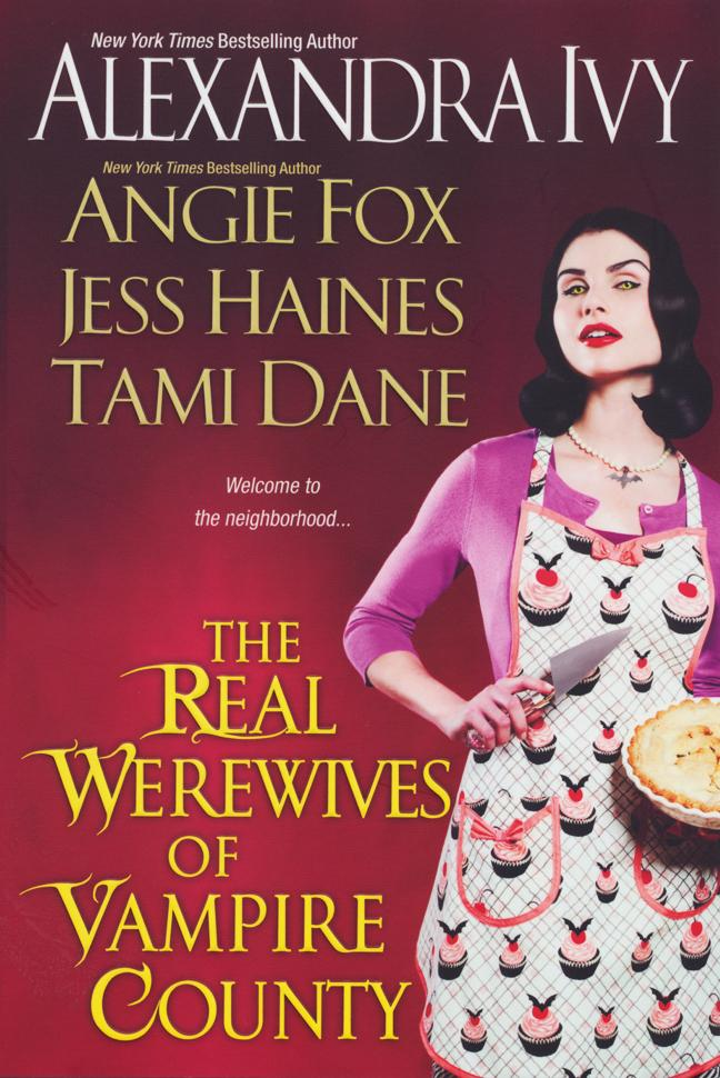 The Real Werewives of Vampire County EB9780758274427