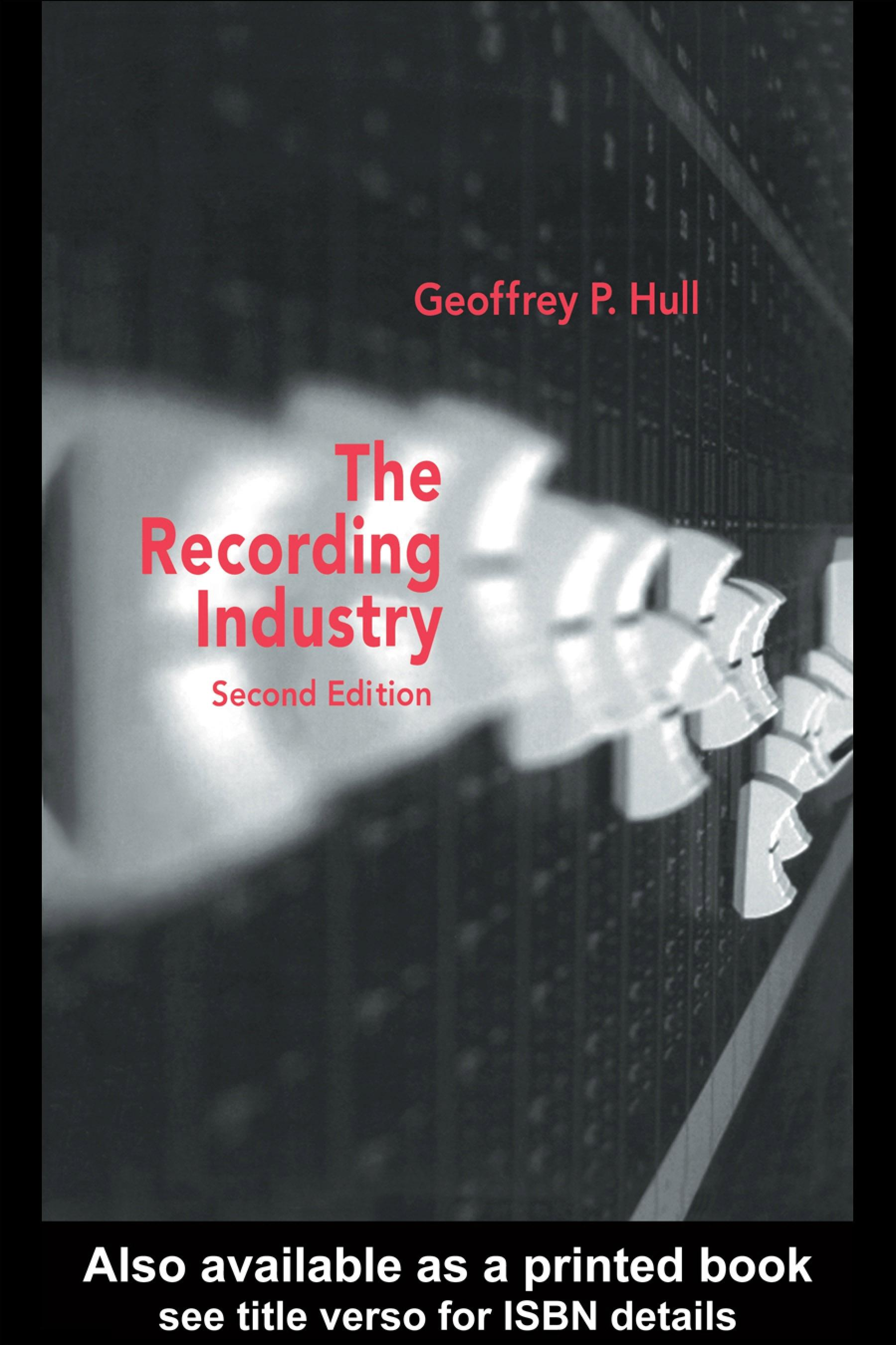 The Recording Industry EB9780203498330