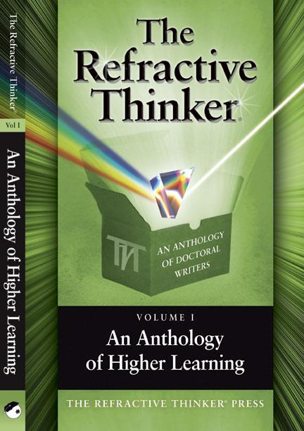 The Refractive Thinker: An Anthology of Higher Learning EB9780982303610