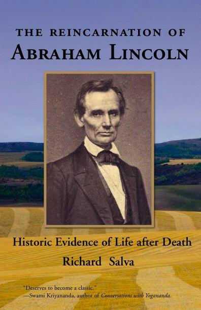 The Reincarnation of Abraham Lincoln: Historic Evidence of Life after Death EB9780977238118
