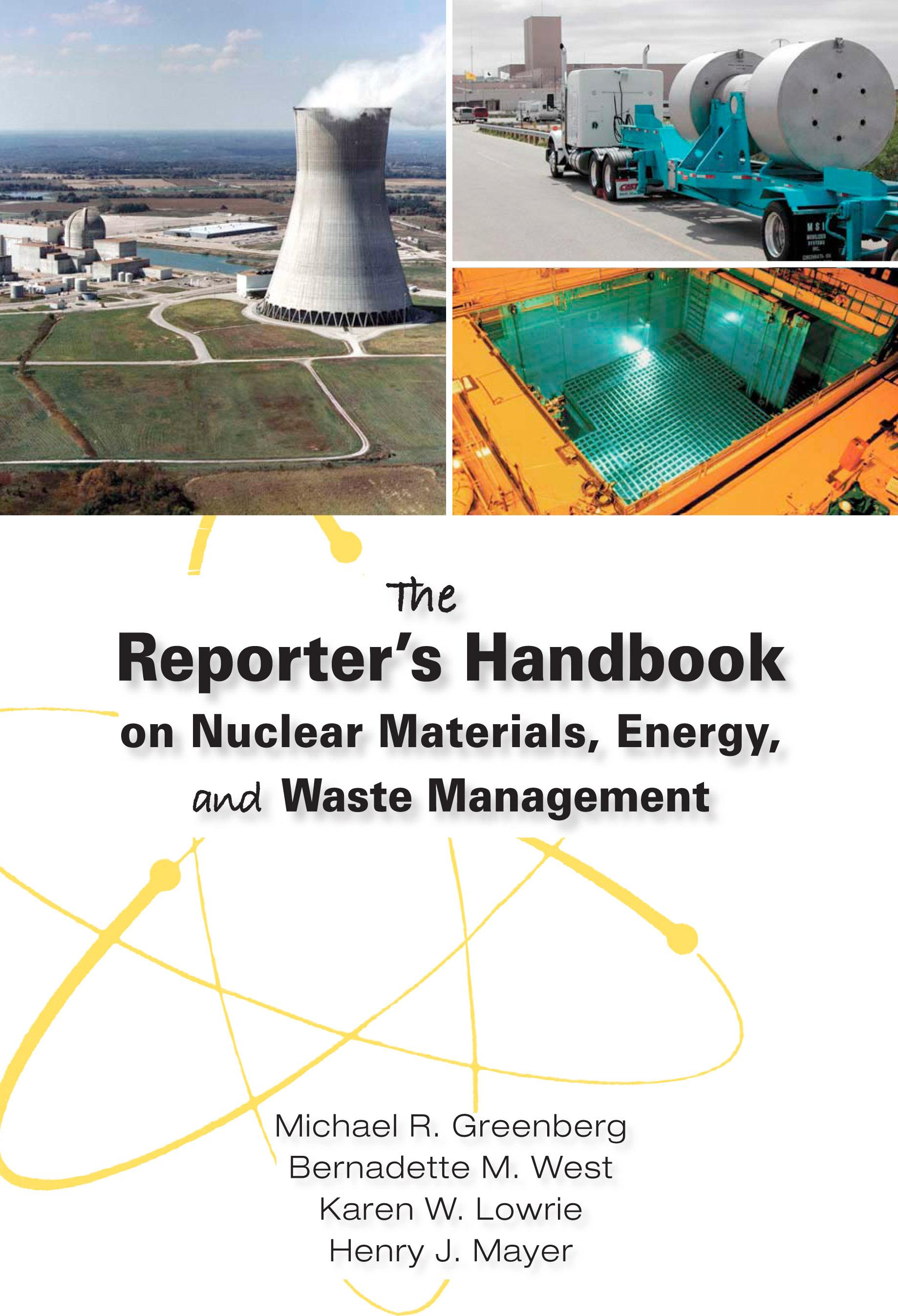 The Reporter's Handbook on Nuclear Materials, Energy, and Waste Management EB9780826516619