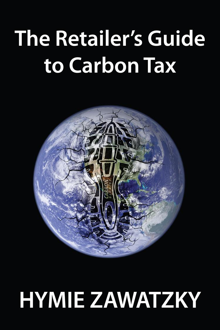 The Retailer's Guide to Carbon Tax EB9780987330208