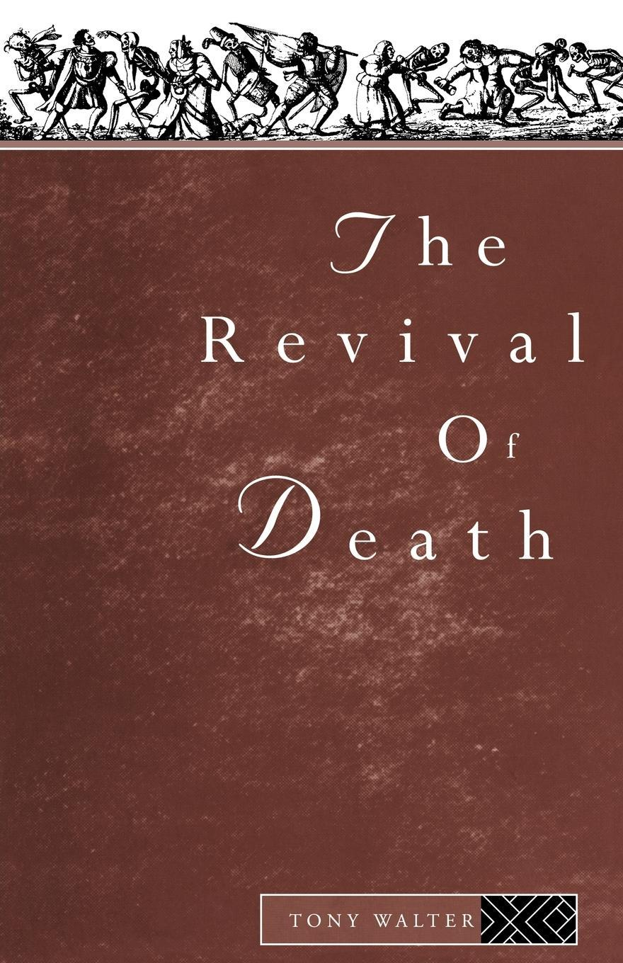 The Revival of Death EB9780203220306
