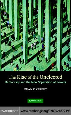 The Rise of the Unelected EB9780511287107