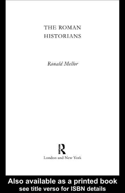 The Roman Historians EB9780203220603
