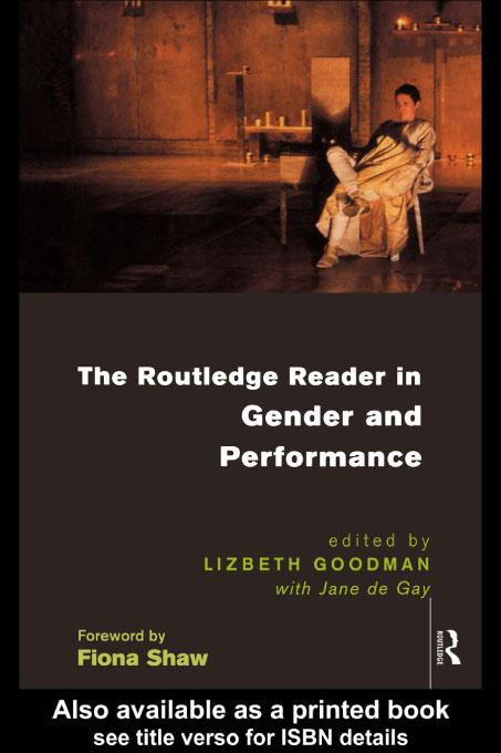 The Routledge Reader in Gender and Performance EB9780203220689