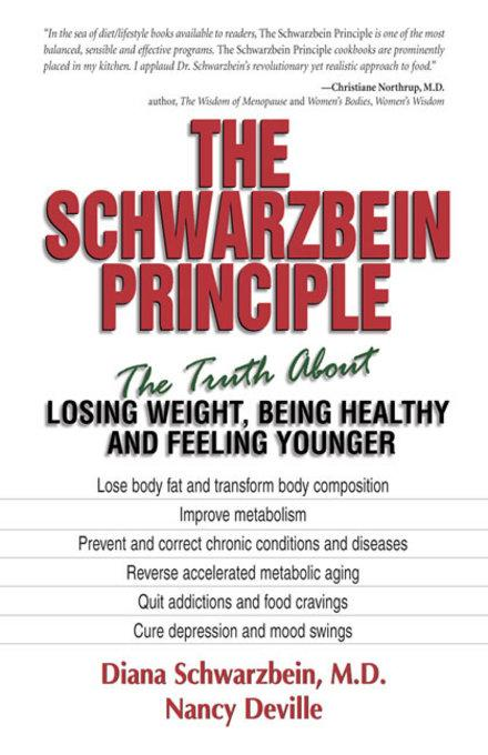The Schwarzbein Principle: The Truth about Losing Weight, Being Healthy and Feeling Younger EB9780757395307