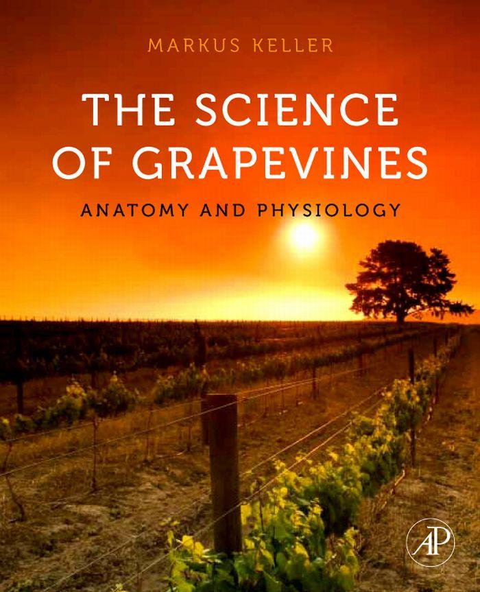 The Science of Grapevines: Anatomy and Physiology EB9780080890487
