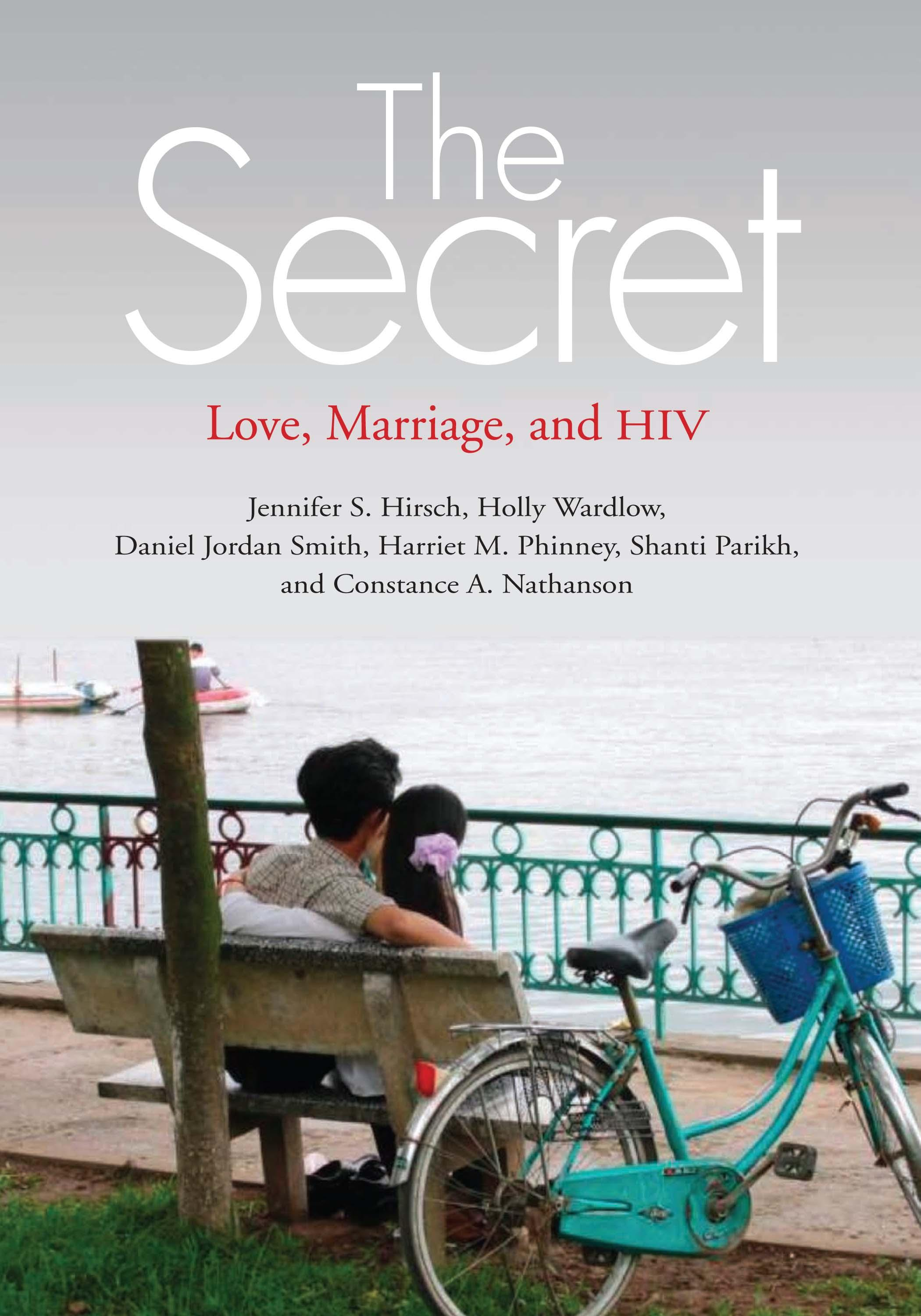 The Secret: Love, Marriage, and HIV EB9780826516848