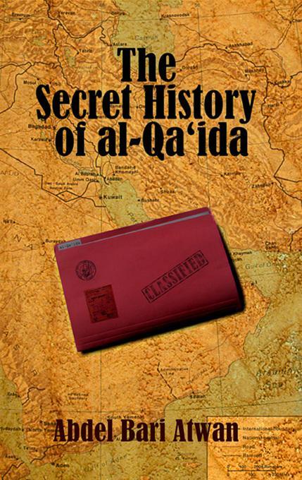 The Secret History of al Qaeda EB9780863568435
