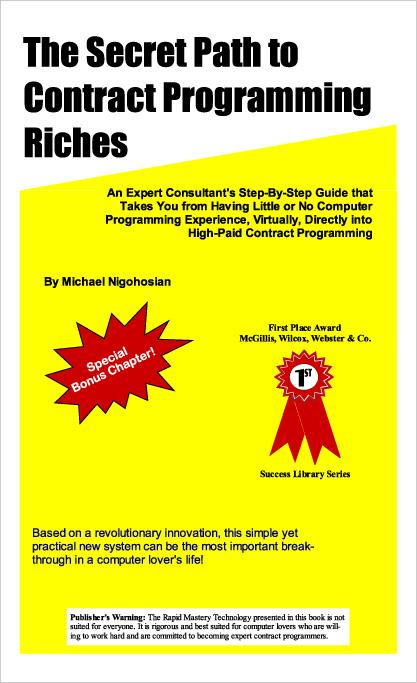 The Secret Path to Contract Programming Riches EB9780971280625