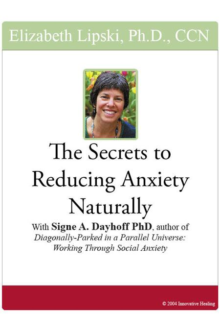 The Secrets to Reducing Anxiety Naturally: With Signe A. Dayhoff, PhD, author of