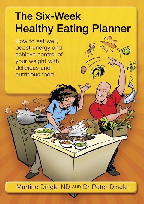 The Six Week Healthy Eating Planner EB9780980387117