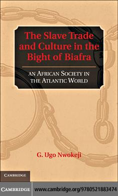 The Slave Trade and Culture in the Bight of Biafra EB9780511922053