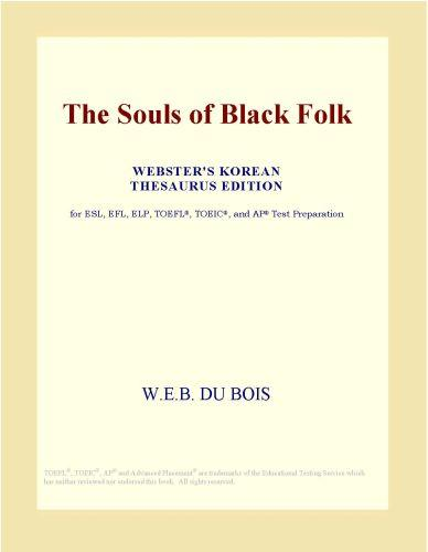 The Souls of Black Folk (Webster's Korean Thesaurus Edition) EB9780546517323