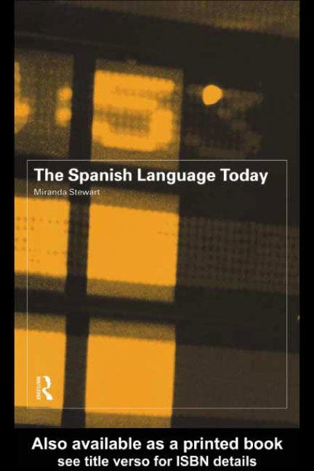 The Spanish Language Today EB9780203215906