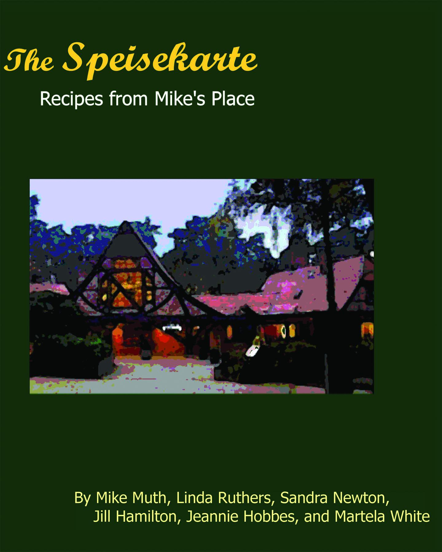 The Speisekarte:  Recipes from Mike's Place EB9780982602706
