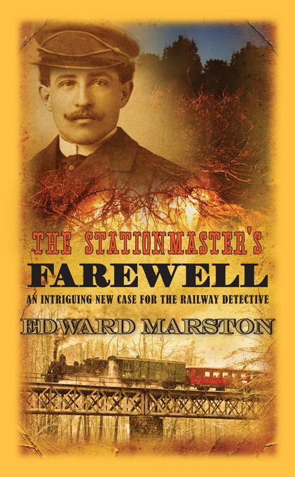 The Stationmaster's Farewell EB9780749011871