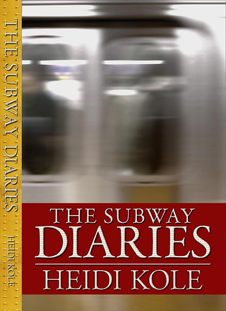 The Subway Diaries