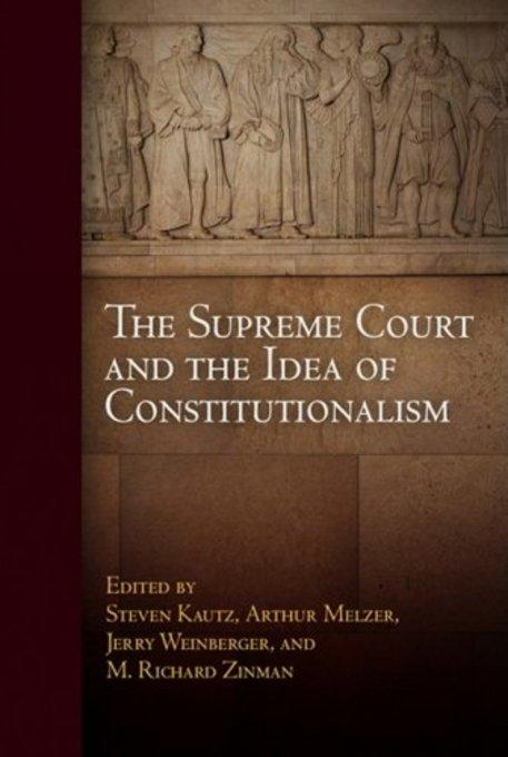 The Supreme Court and the Idea of Constitutionalism EB9780812206074