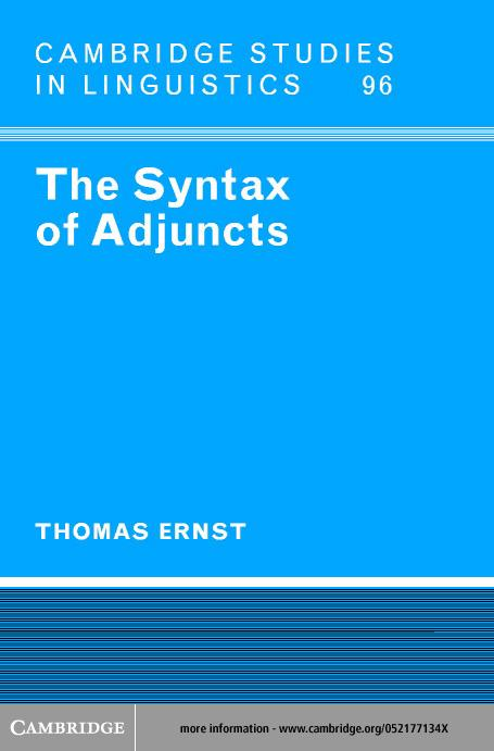 The Syntax of Adjuncts EB9780511034268