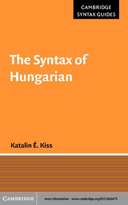 The Syntax of Hungarian EB9780511033278