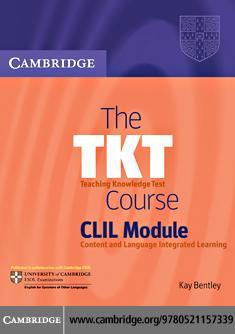 The TKT Course CLIL Module EB9780511922237