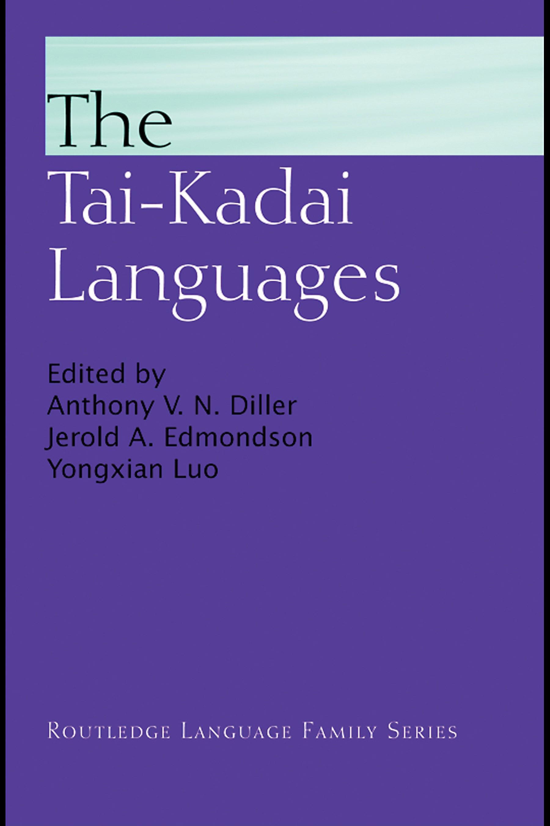 The Tai-Kadai Languages EB9780203641873