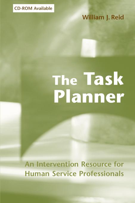 The Task Planner: An Intervention Resource for Human Service Professionals EB9780231528344