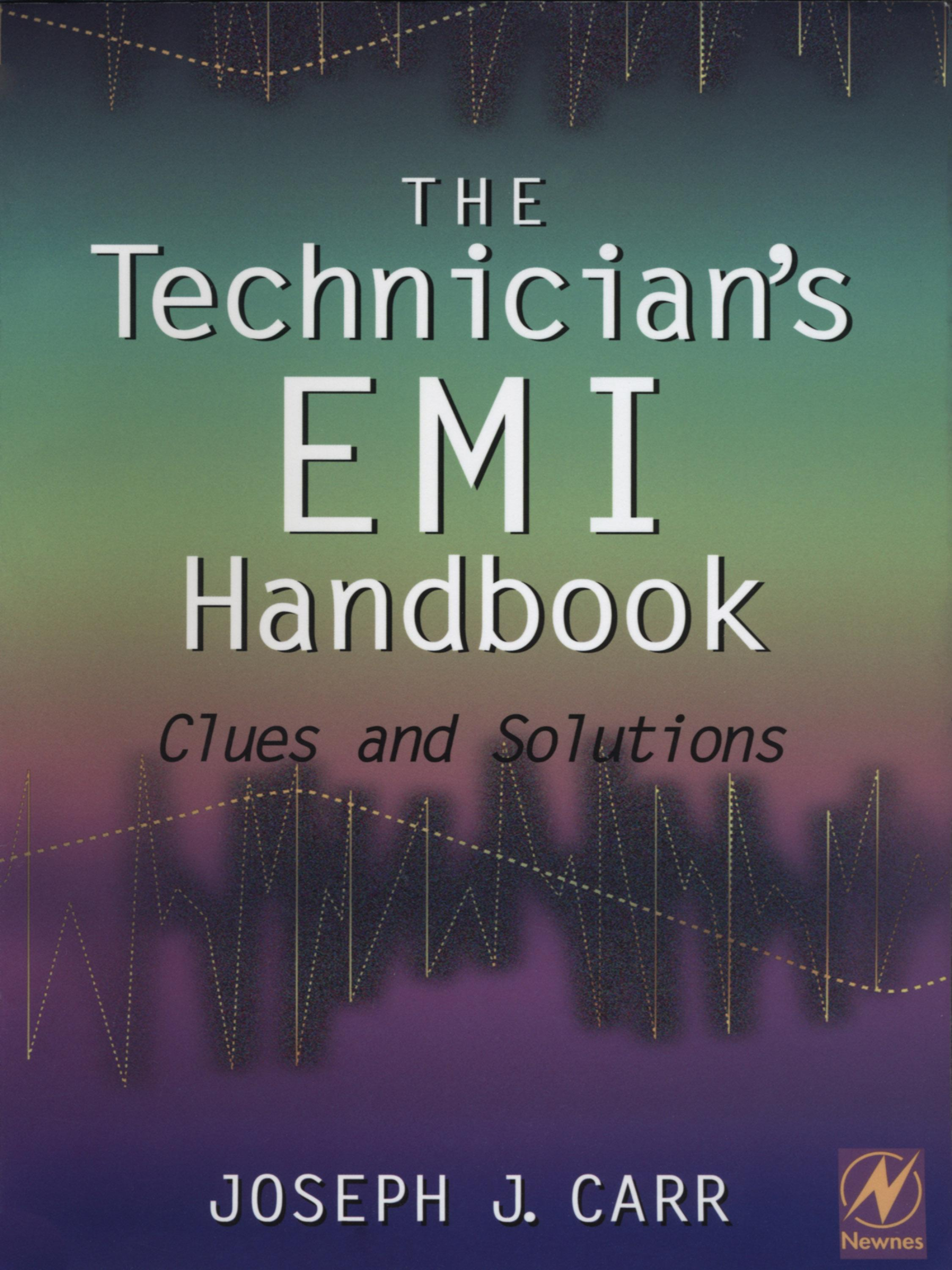 The Technician's EMI Handbook: Clues and Solutions EB9780080518589